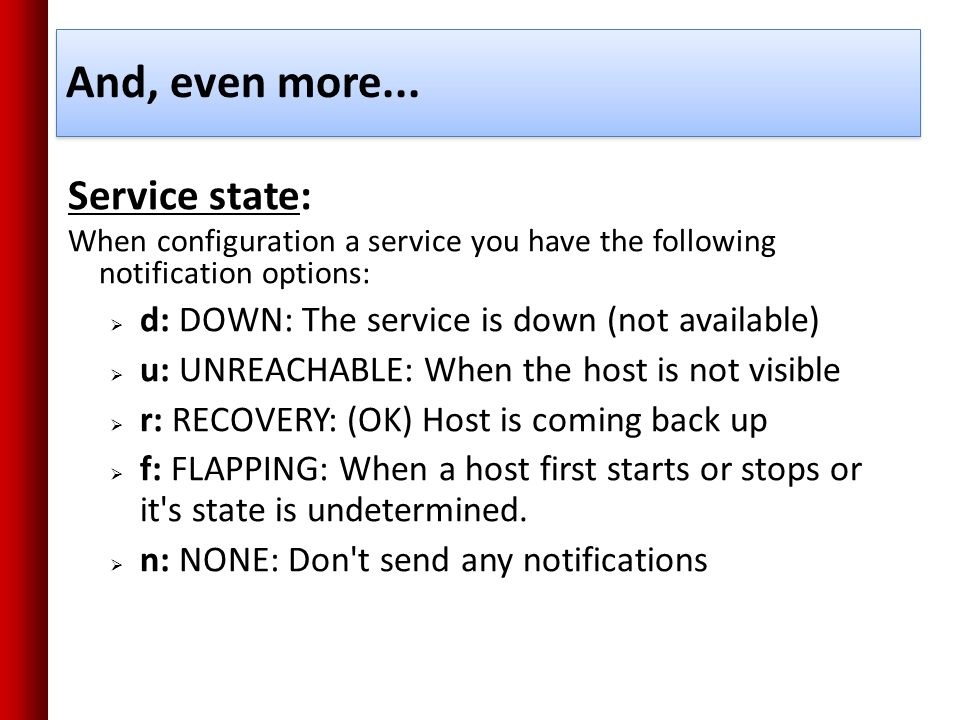And, even more... Service state: