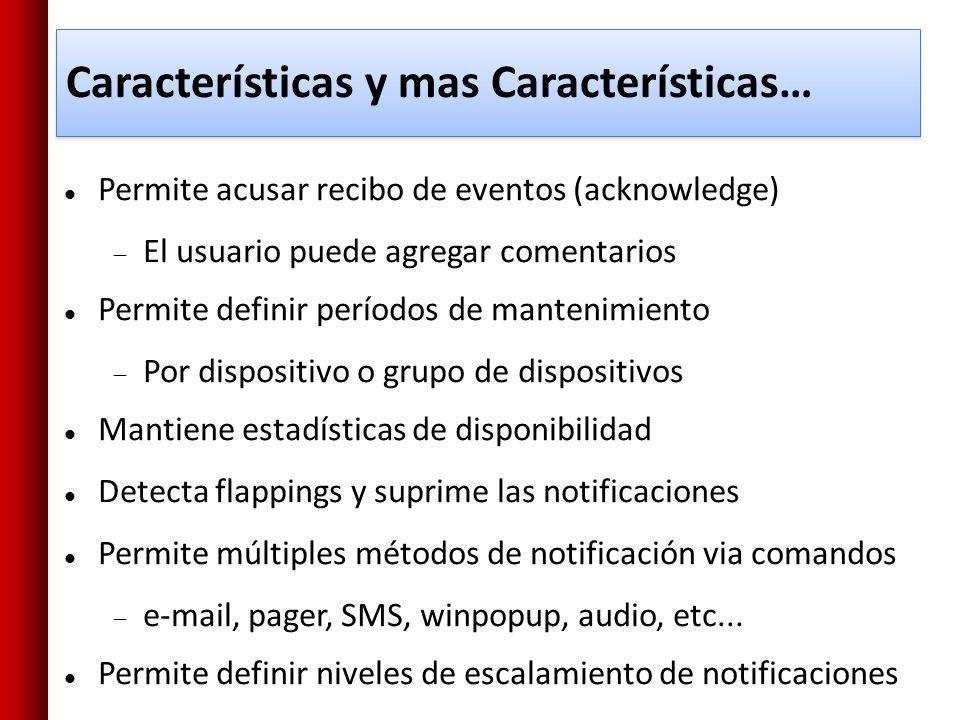 Características y mas Características…
