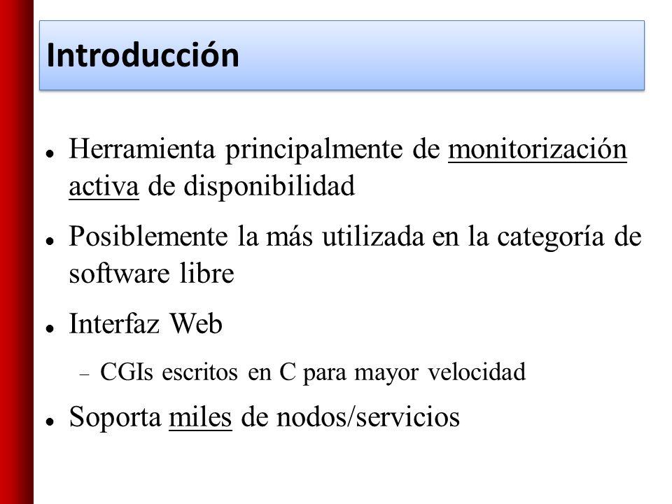 Introducción Herramienta principalmente de monitorización activa de disponibilidad.