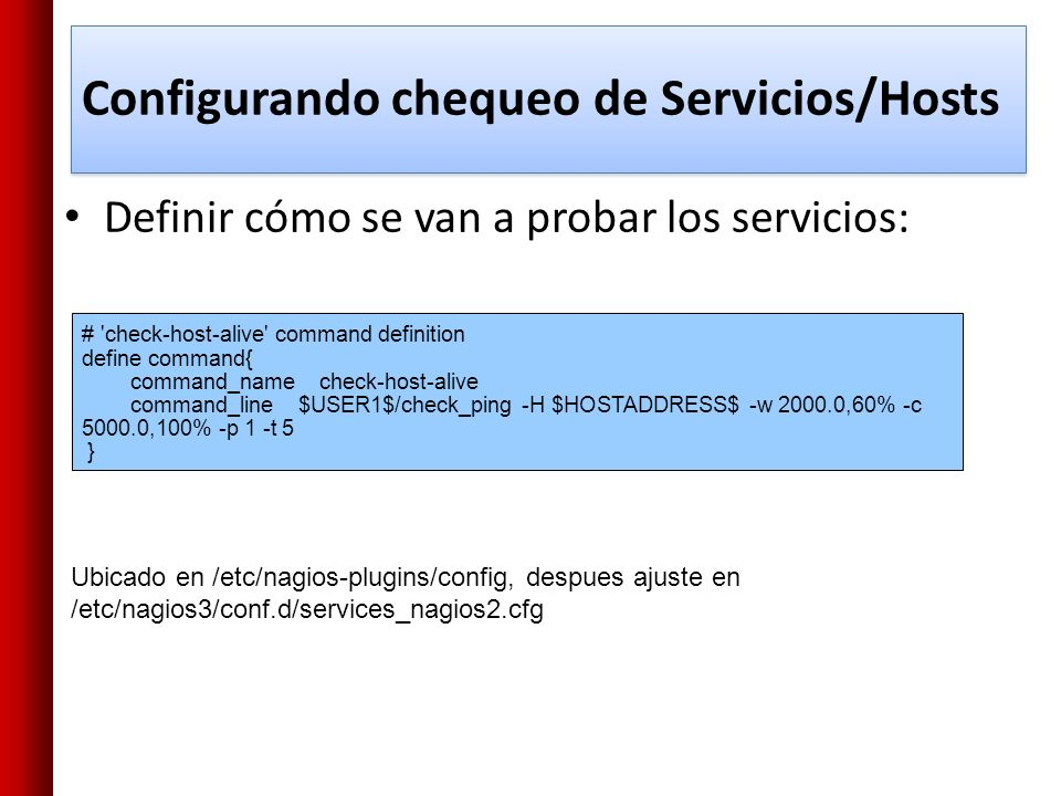 Configurando chequeo de Servicios/Hosts