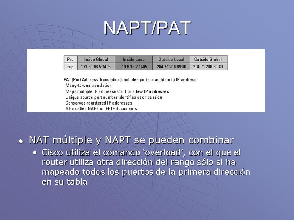 NAPT/PAT NAT múltiple y NAPT se pueden combinar