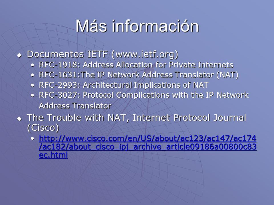 Más información Documentos IETF (www.ietf.org)