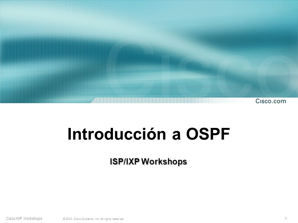 Introducción a OSPF ISP/IXP Workshops