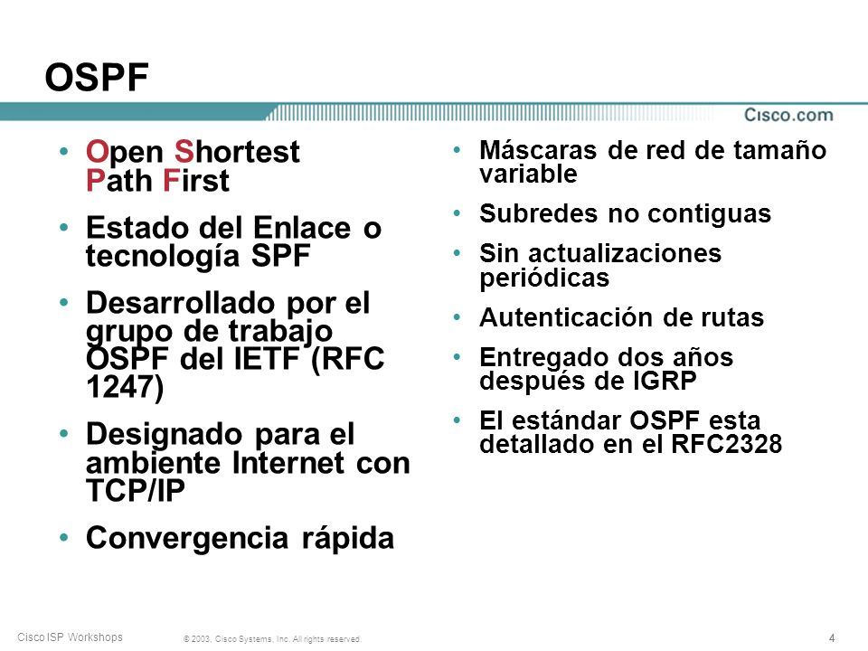 OSPF Open Shortest Path First Estado del Enlace o tecnología SPF