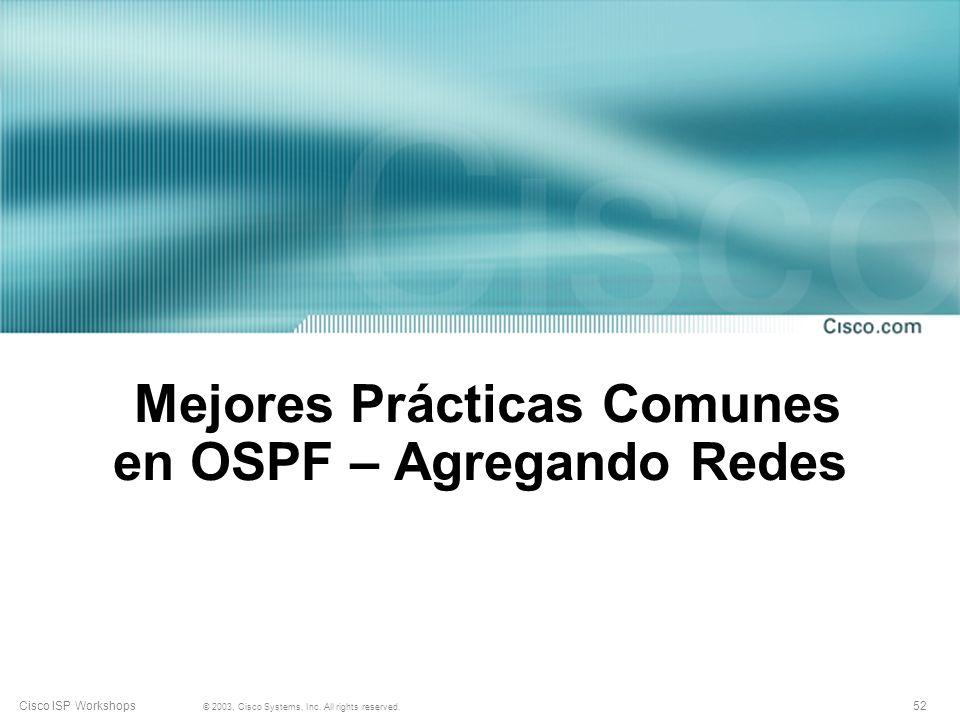 Mejores Prácticas Comunes en OSPF – Agregando Redes