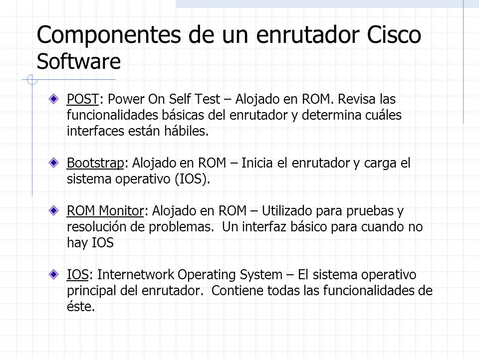 Componentes de un enrutador Cisco Software