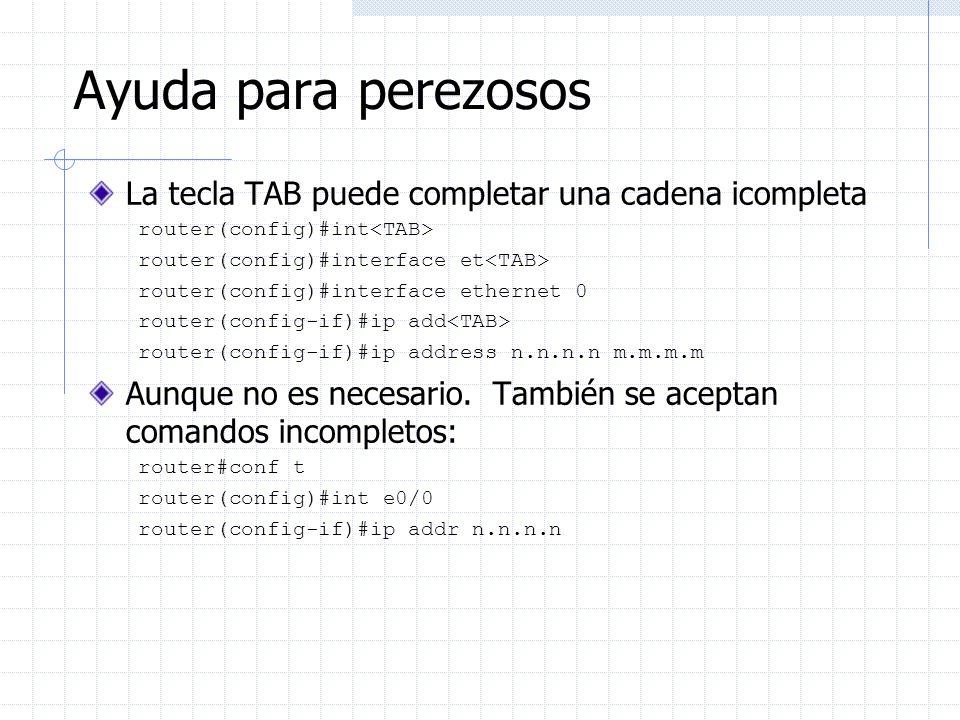 Ayuda para perezosos La tecla TAB puede completar una cadena icompleta