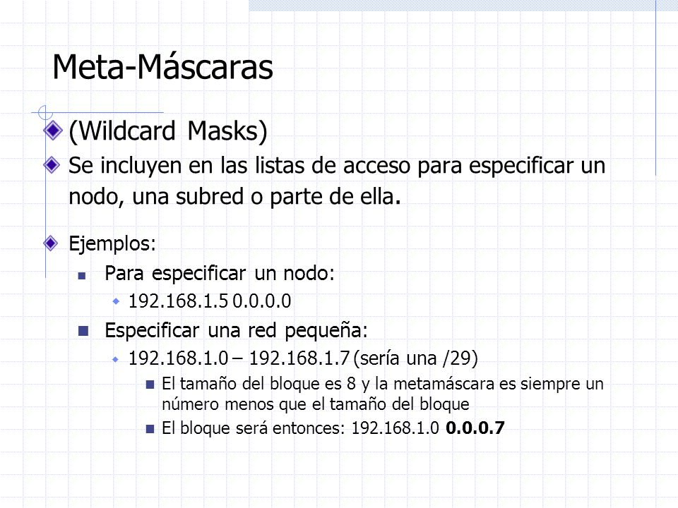Meta-Máscaras (Wildcard Masks)