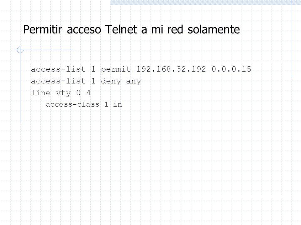 Permitir acceso Telnet a mi red solamente