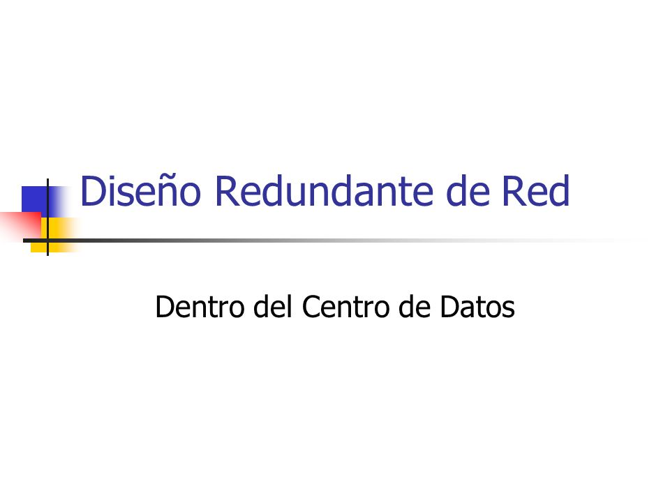 Diseño Redundante de Red