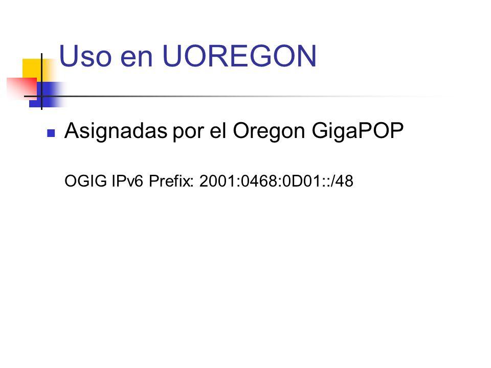 Uso en UOREGON Asignadas por el Oregon GigaPOP