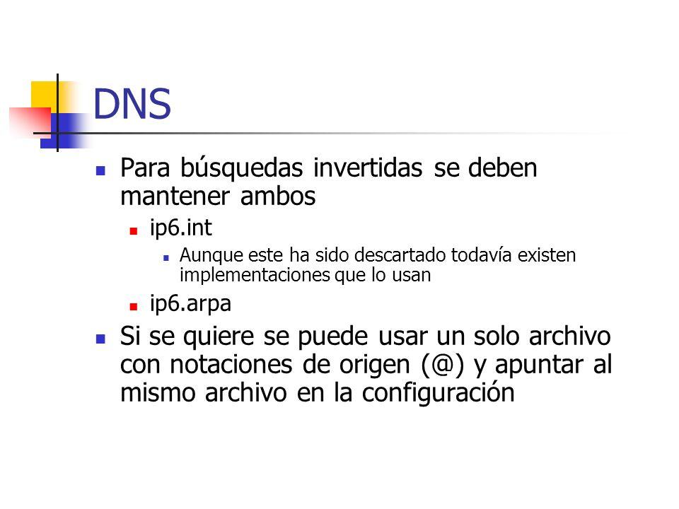 DNS Para búsquedas invertidas se deben mantener ambos