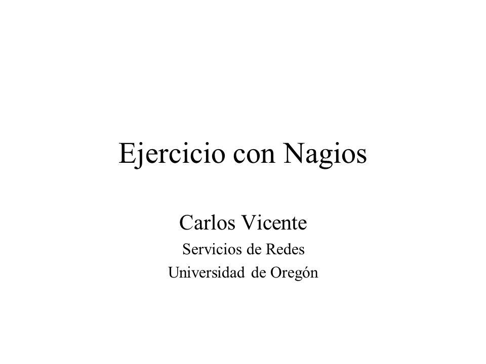 Carlos Vicente Servicios de Redes Universidad de Oregón