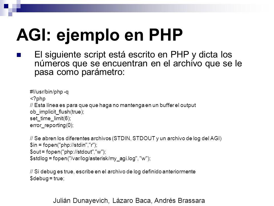 AGI: ejemplo en PHP El siguiente script está escrito en PHP y dicta los números que se encuentran en el archivo que se le pasa como parámetro: