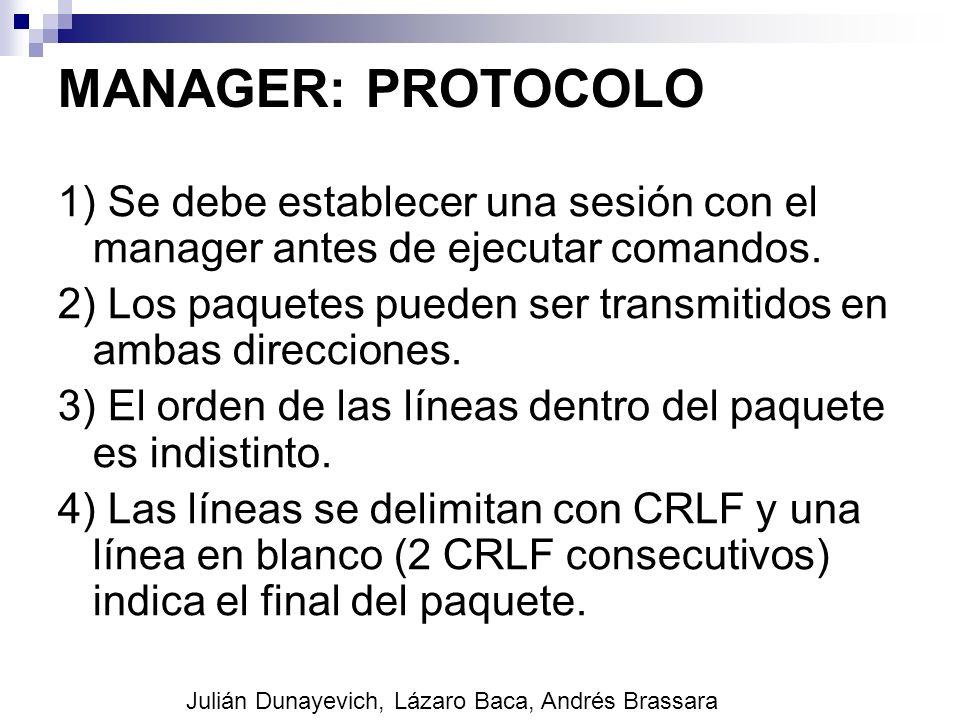 MANAGER: PROTOCOLO 1) Se debe establecer una sesión con el manager antes de ejecutar comandos.