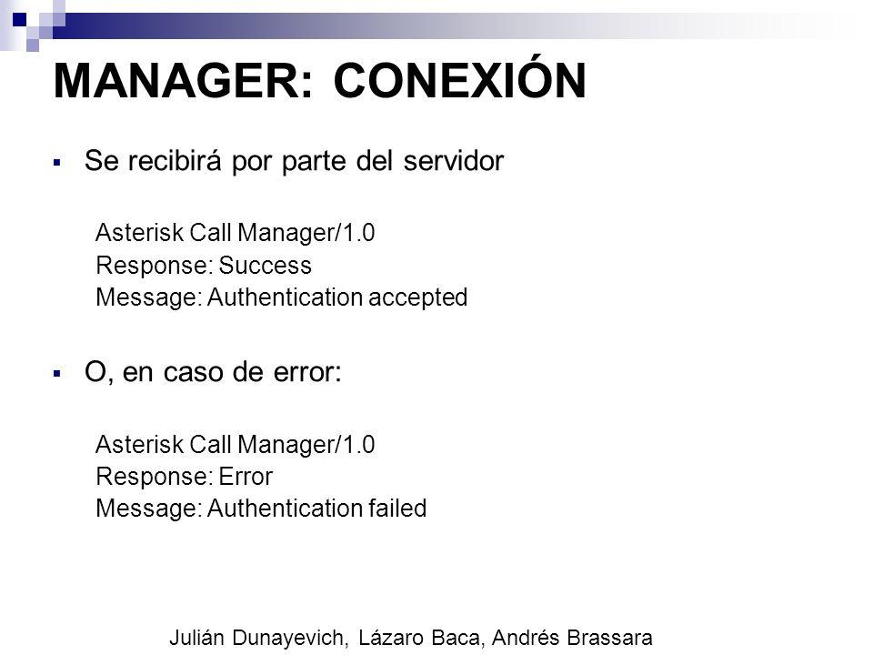 MANAGER: CONEXIÓN Se recibirá por parte del servidor