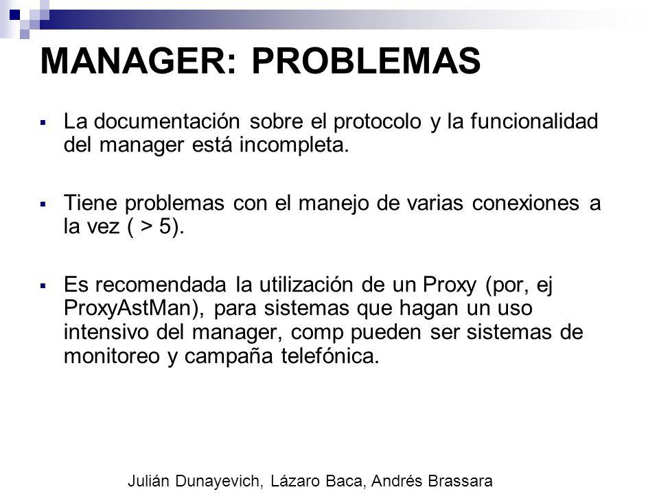 MANAGER: PROBLEMAS La documentación sobre el protocolo y la funcionalidad del manager está incompleta.