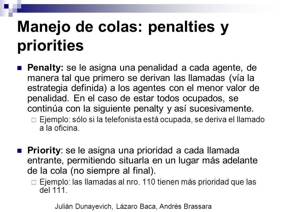 Manejo de colas: penalties y priorities