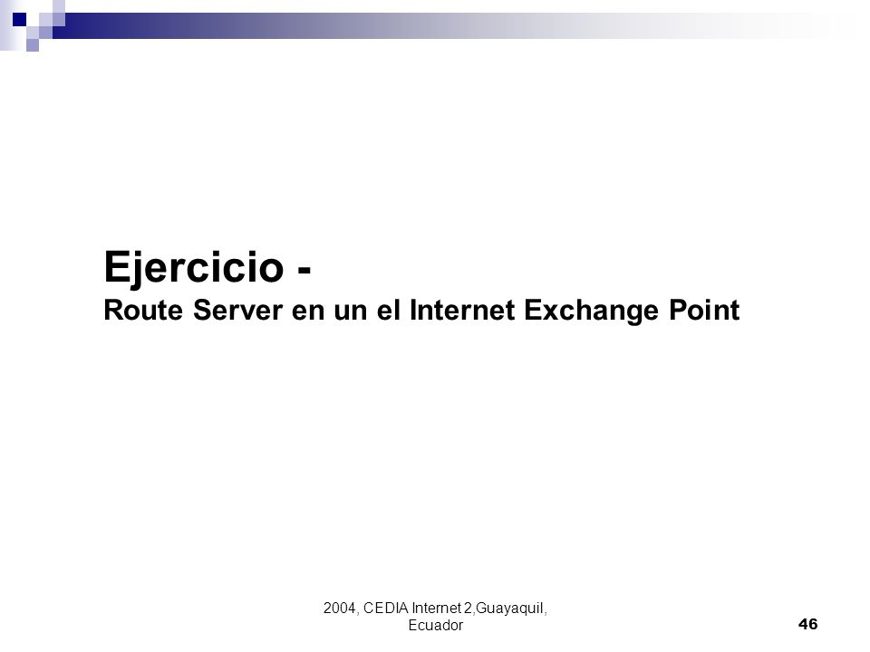 Ejercicio - Route Server en un el Internet Exchange Point