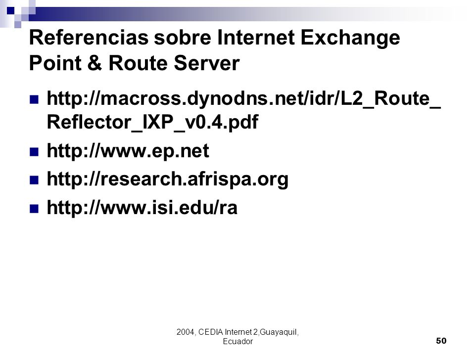 Referencias sobre Internet Exchange Point & Route Server