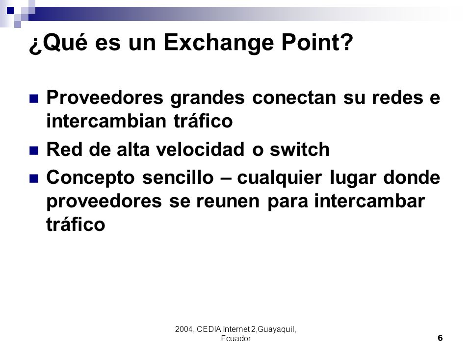 ¿Qué es un Exchange Point