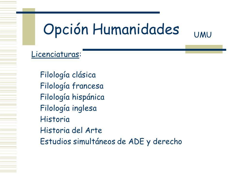 Opción Humanidades UMU Licenciaturas: Filología clásica