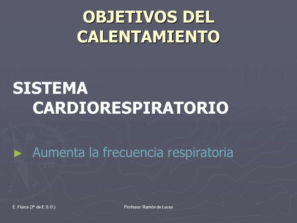 OBJETIVOS DEL CALENTAMIENTO
