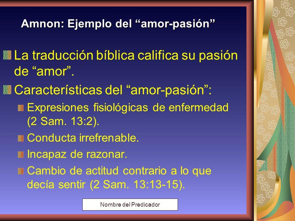 Amnon: Ejemplo del amor-pasión
