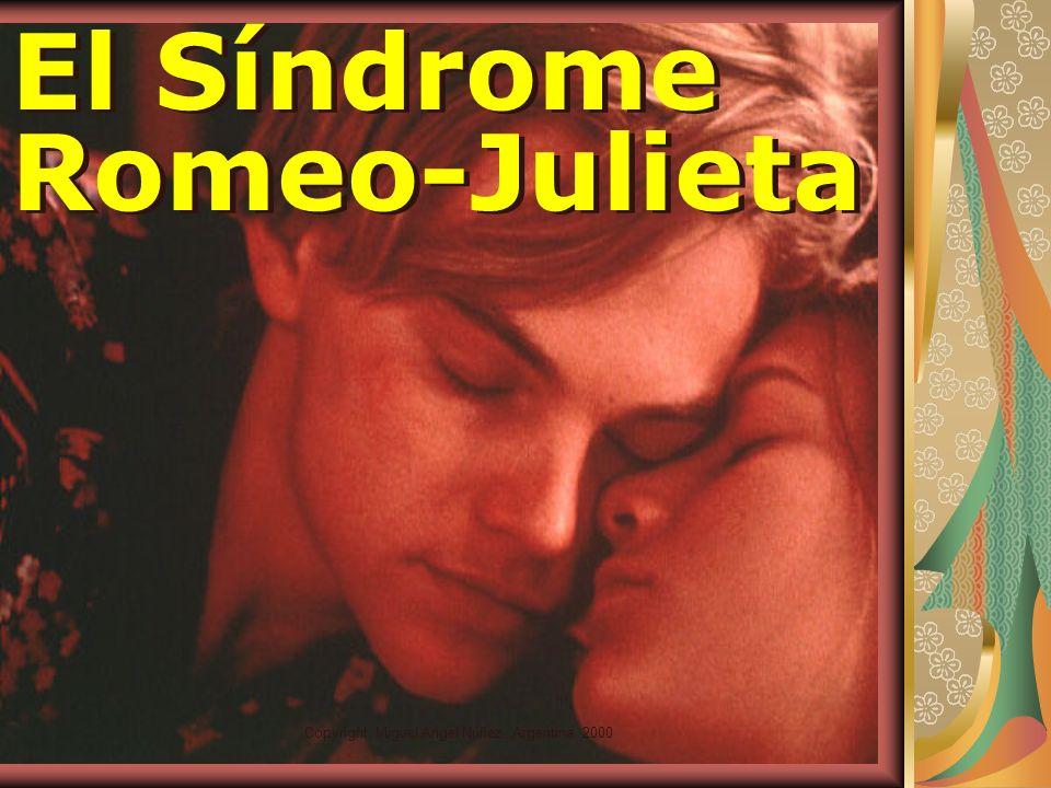El Síndrome Romeo-Julieta