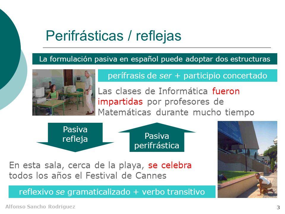 Perifrásticas / reflejas