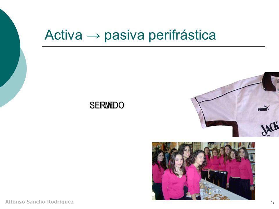 Activa → pasiva perifrástica