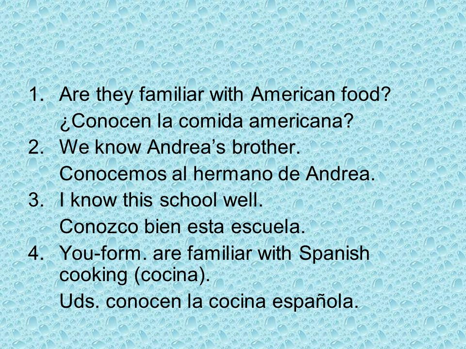 1. Are they familiar with American food
