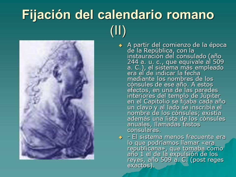 Fijación del calendario romano (II)