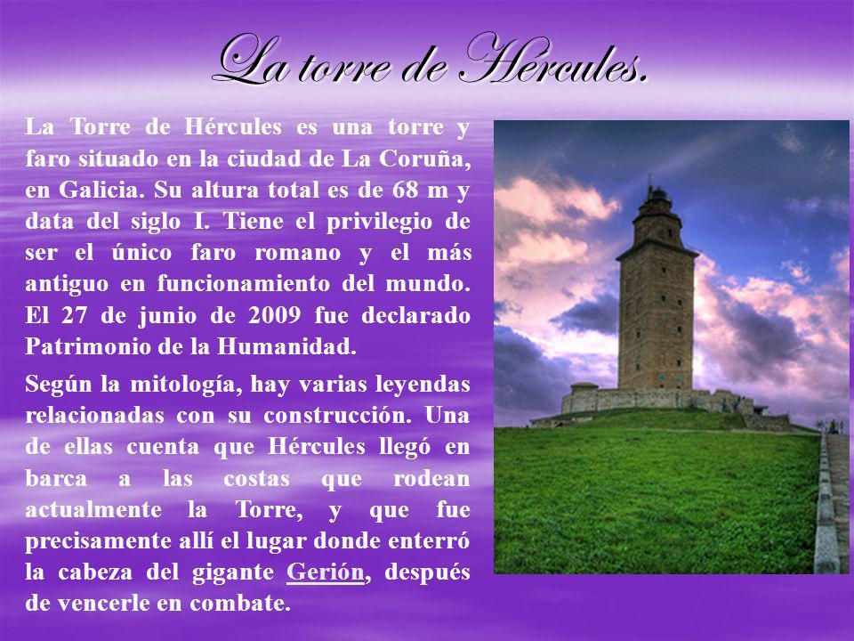 La torre de Hércules.