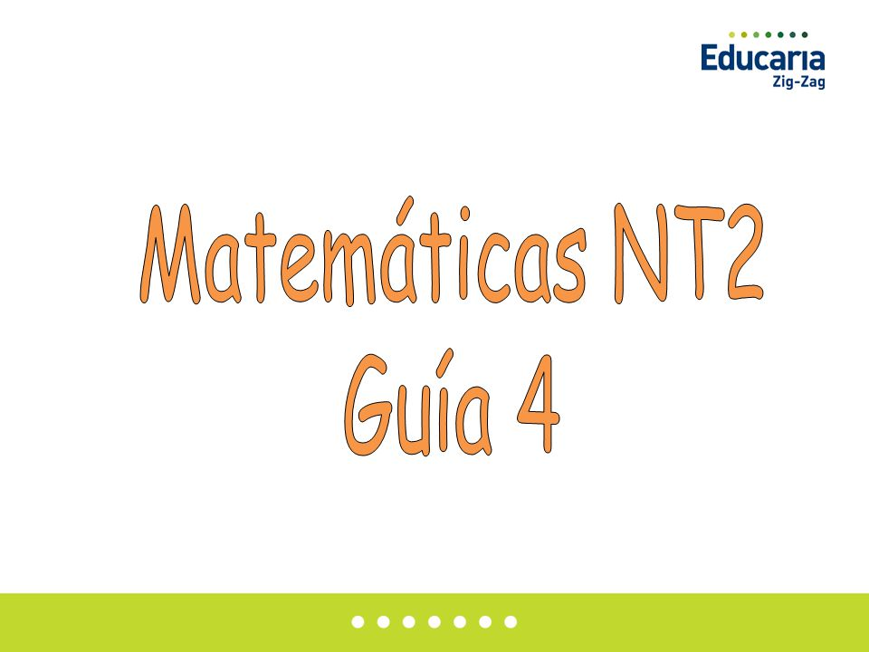 Matemáticas NT2 Guía 4