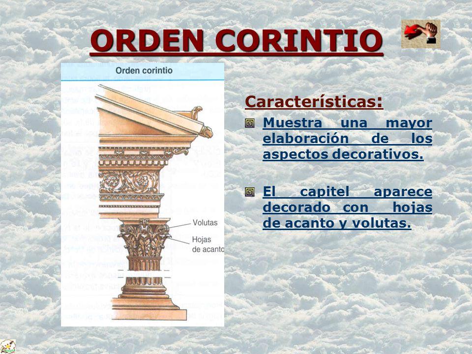 ORDEN CORINTIO Características: