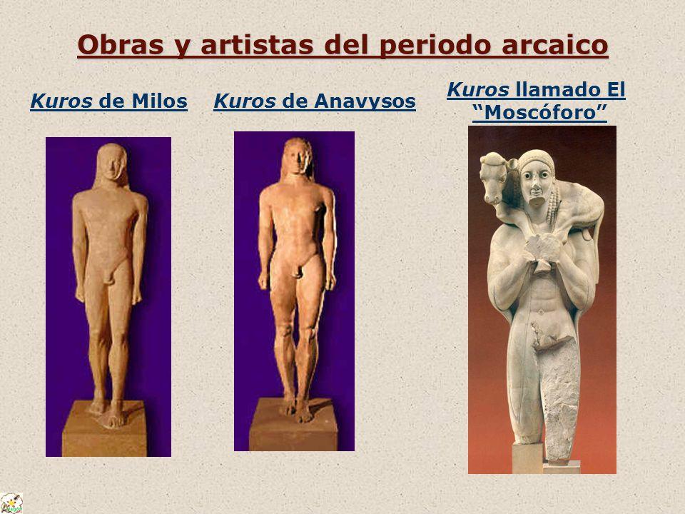 Obras y artistas del periodo arcaico