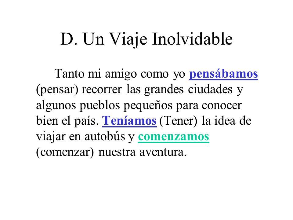 D. Un Viaje Inolvidable