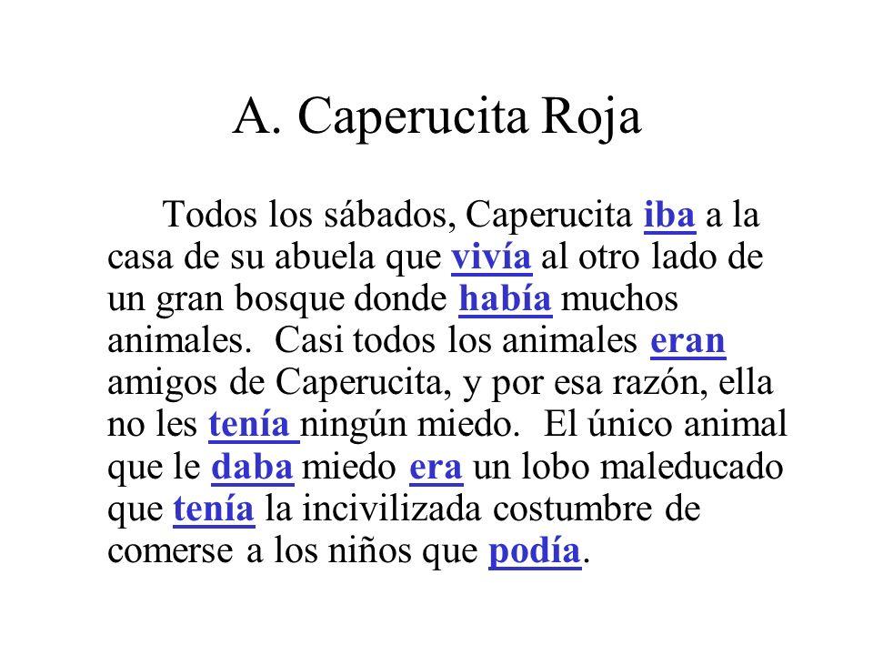 A. Caperucita Roja