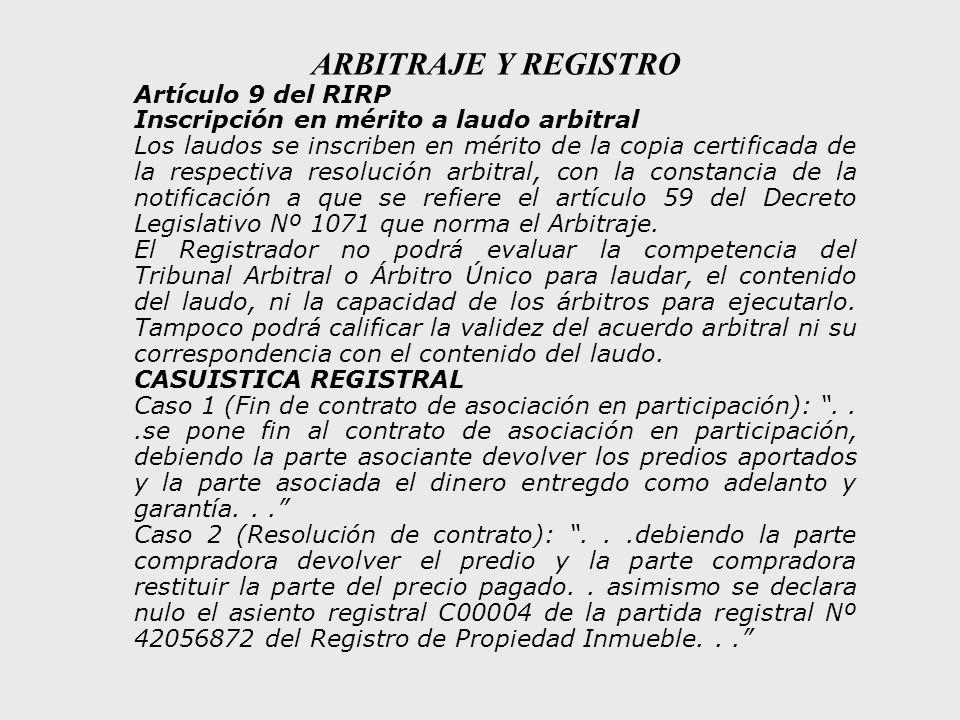 ARBITRAJE Y REGISTRO Artículo 9 del RIRP