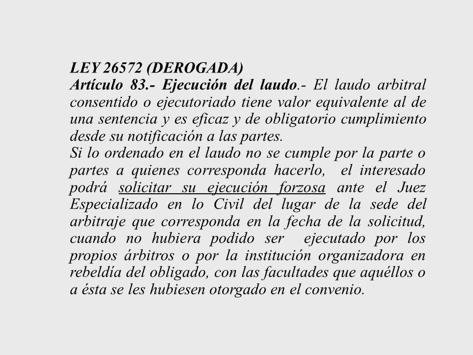 LEY 26572 (DEROGADA)
