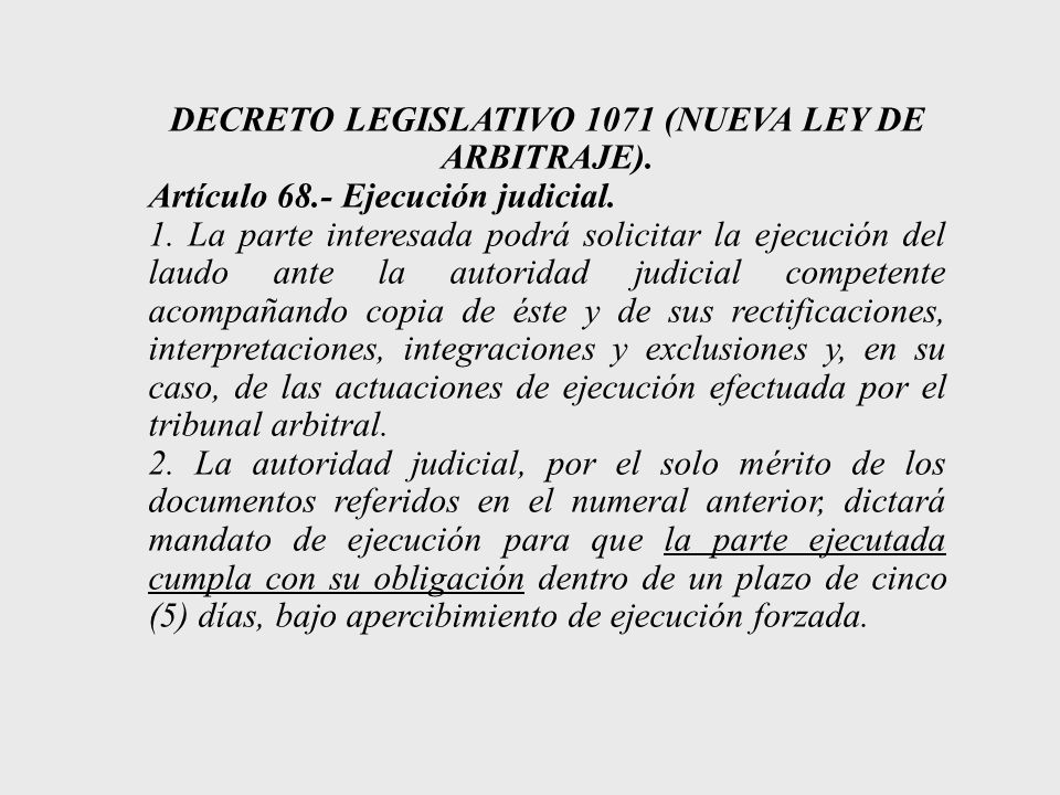DECRETO LEGISLATIVO 1071 (NUEVA LEY DE ARBITRAJE).