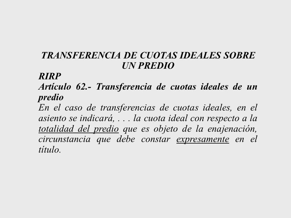 TRANSFERENCIA DE CUOTAS IDEALES SOBRE UN PREDIO