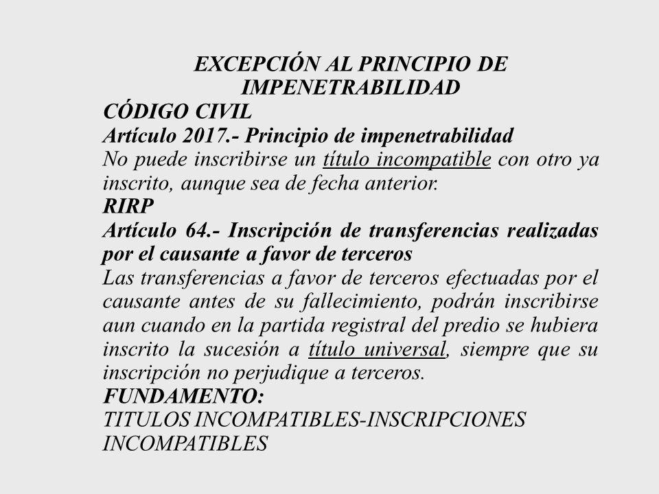 EXCEPCIÓN AL PRINCIPIO DE IMPENETRABILIDAD