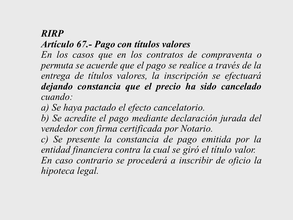 RIRP Artículo 67.- Pago con títulos valores.