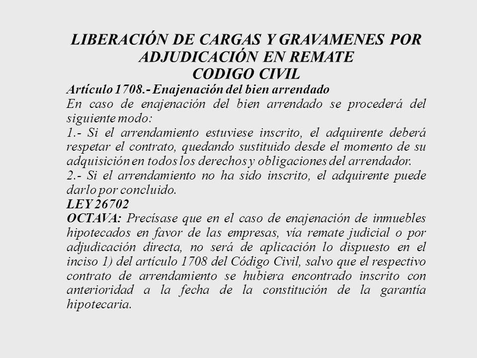LIBERACIÓN DE CARGAS Y GRAVAMENES POR ADJUDICACIÓN EN REMATE