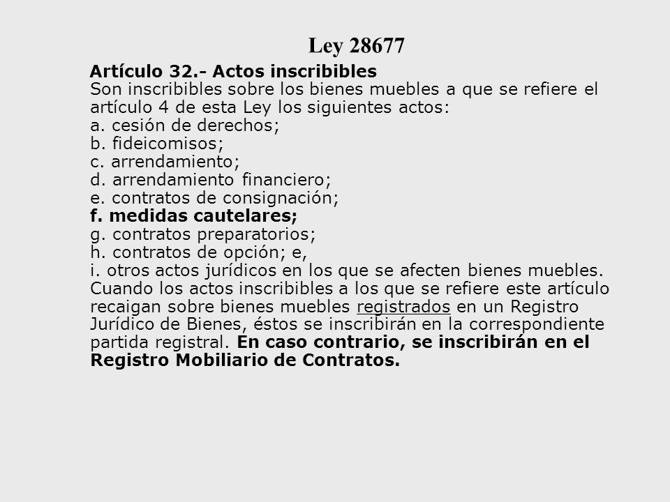 Ley 28677 Artículo 32.- Actos inscribibles