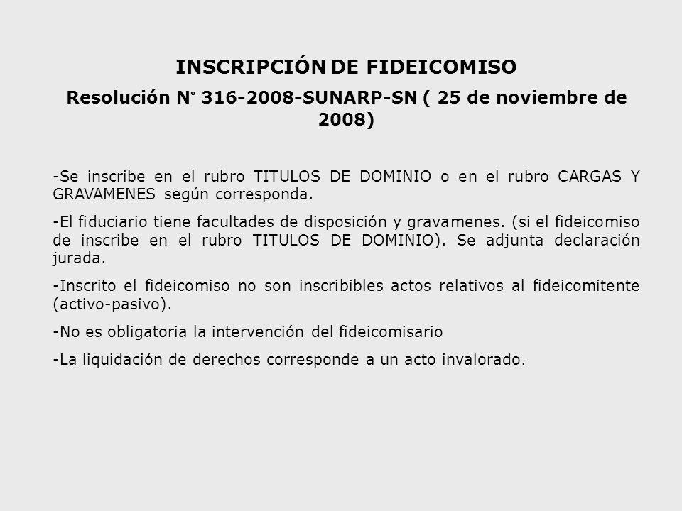 INSCRIPCIÓN DE FIDEICOMISO