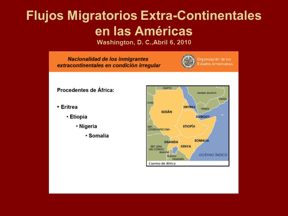 Flujos Migratorios Extra-Continentales en las Américas Washington, D. C.,Abril 6, 2010