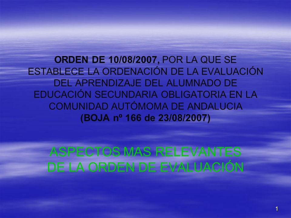 ASPECTOS MAS RELEVANTES DE LA ORDEN DE EVALUACIÓN